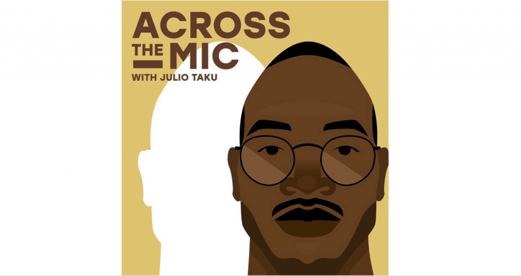 Across the Mic with Julio Taku - Being a Young Businesswoman