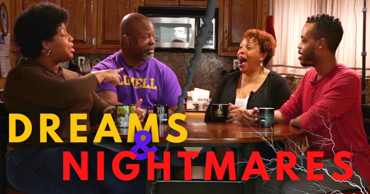Let's Kick it with the Joneses - Crazy Dreams & Nightmares: What Do They Mean?